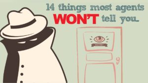 a graphic image with the words '14 things most agents won't tell you' and a cartoon of a spy and a door that says 'secret'