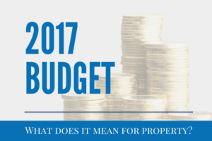 a graphic image that says '2017 Budget - What Does It Mean For Property?'