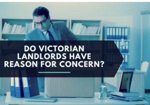 a graphic image of a man in a suit and the text 'Do Victorian Landlords Have Reason For Concern?'